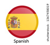 flags of spanish circle shaped... | Shutterstock .eps vector #1367458019