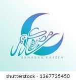 ramadan kareem has mean muslim... | Shutterstock .eps vector #1367735450
