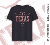 texas state graphic t shirt... | Shutterstock .eps vector #1367995313