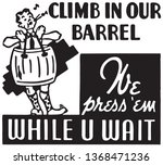 climb in our barrel    retro ad ... | Shutterstock .eps vector #1368471236