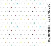 seamless dotted pattern. cute...   Shutterstock .eps vector #1368787280