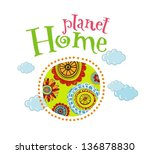 planet home  ecology concept... | Shutterstock .eps vector #136878830
