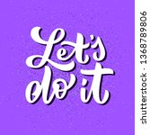 let's do it cute quote with... | Shutterstock .eps vector #1368789806
