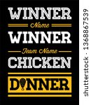 winner winner chicken dinner... | Shutterstock .eps vector #1368867539