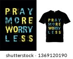 pray more worry less typography ... | Shutterstock .eps vector #1369120190
