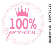 princess typography print for ... | Shutterstock .eps vector #1369781216