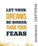 let your dreams be bigger than... | Shutterstock .eps vector #1369795946