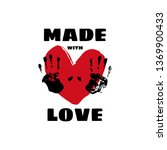 made with love. t shirt print... | Shutterstock .eps vector #1369900433