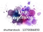 keep exploring   handwritten... | Shutterstock .eps vector #1370086850