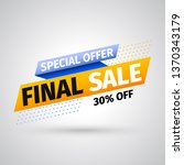 special offer final sale banner ... | Shutterstock .eps vector #1370343179