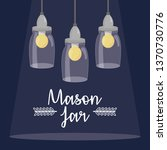 mason jars with bulbs hanging | Shutterstock .eps vector #1370730776