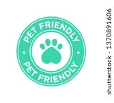 pet friendly icon. green round... | Shutterstock .eps vector #1370891606