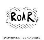 roar dino lettering phrase....   Shutterstock .eps vector #1371489053