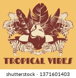tropical vibes. vector hand... | Shutterstock .eps vector #1371601403