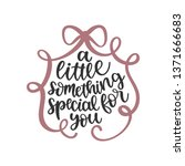 a little something special for... | Shutterstock .eps vector #1371666683