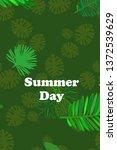 leaves of tropical plants....   Shutterstock .eps vector #1372539629