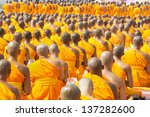 Buddhist Monks Pray To Buddha...
