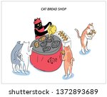 Cat Chef Of A Fish Bakery And...