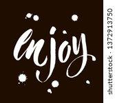 enjoy calligraphy. hand drawing ...   Shutterstock .eps vector #1372913750