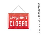 sorry we're closed hanging sign ... | Shutterstock .eps vector #1373047133