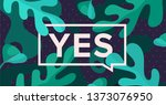 yes. trendy box with text yes...   Shutterstock .eps vector #1373076950
