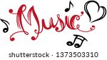 music lettering with heart and... | Shutterstock .eps vector #1373503310