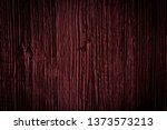 texture of dark burgundy old... | Shutterstock . vector #1373573213