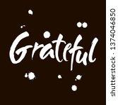 grateful hand drawn postcard....   Shutterstock .eps vector #1374046850