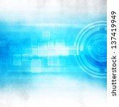 grunge technology abstract... | Shutterstock . vector #137419949