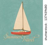 Summer Travel Design   Sail Boat