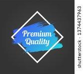 premium quality promo lettering.... | Shutterstock .eps vector #1374437963