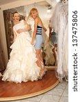two girlfriends in bridal... | Shutterstock . vector #137475806