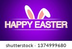 closeup happy easter text and... | Shutterstock . vector #1374999680