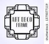 modern art deco frame. vintage...   Shutterstock .eps vector #1375077119