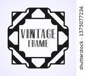 modern art deco vintage border...   Shutterstock .eps vector #1375077236