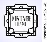 modern art deco vintage border...   Shutterstock .eps vector #1375077260