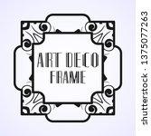modern art deco vintage border...   Shutterstock .eps vector #1375077263