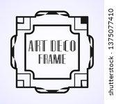 modern art deco frame. vintage...   Shutterstock .eps vector #1375077410