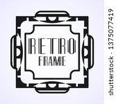 modern art deco frame. vintage...   Shutterstock .eps vector #1375077419