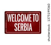 welcome to serbia vintage rusty ... | Shutterstock .eps vector #1375199360