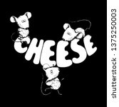 Cheese Lettering With Mouses....