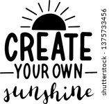 create your own sunshine for t...   Shutterstock .eps vector #1375733456