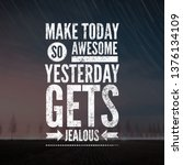 motivational quotes for life. | Shutterstock . vector #1376134109