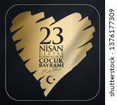 23 nisan ulusal egemenlik ve... | Shutterstock .eps vector #1376177309