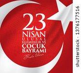 23 nisan ulusal egemenlik ve... | Shutterstock .eps vector #1376177516