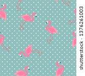 cute seamless flamingo pattern... | Shutterstock .eps vector #1376261003