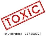 toxic stamp | Shutterstock . vector #137660324