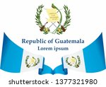 flag of guatemala  republic of... | Shutterstock .eps vector #1377321980