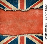 grunge british flag on ripped... | Shutterstock . vector #137745830