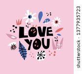 love you flat hand drawn poster....   Shutterstock .eps vector #1377935723